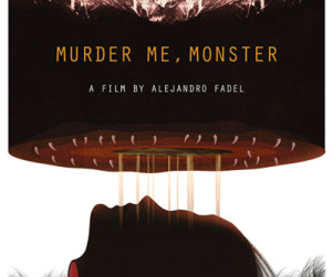 murder me monster Afiche